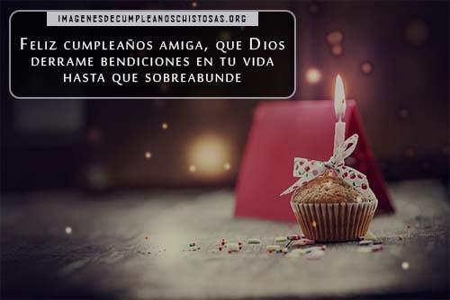 Imágenes de feliz cumpleaños amiga Dios te bendiga