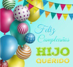 Feliz cumpleaños a mi hijo querido