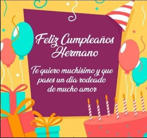 Muchas felicidades en tu cumpleaños hermano