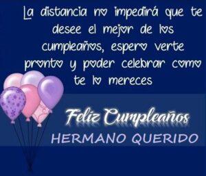 Felicidades en tu cumpleaños hermano