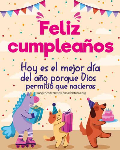 feliz cumpleaños es el mejor dia del año